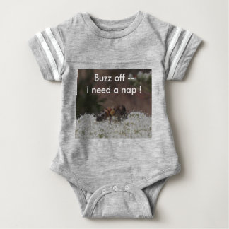 Baby Bodysuit : Buzz off! I Need a Nap!
