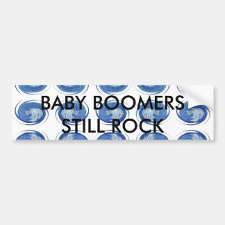 BABY BOOMERS STILL ROCK CAR BUMPER STICKER