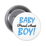 Baby Boy Proud Aunt 6 Cm Round Badge