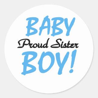 Baby Boy Proud Sister Round Sticker