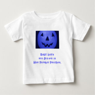 Baby Boys Are Grown In Blue Pumpkin Patches Baby T-Shirt