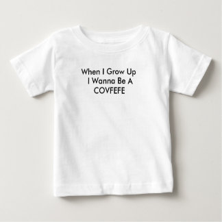 BABY COVFEFE BABY T-Shirt