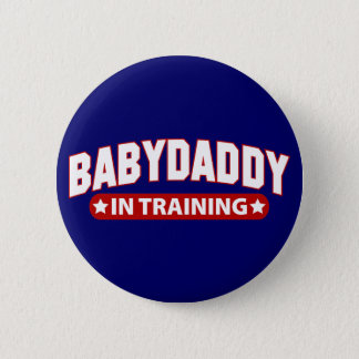 Baby Daddy In Training 6 Cm Round Badge