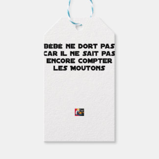 BABY DOES NOT SLEEP BECAUSE IT CANNOT COUNT YET GIFT TAGS