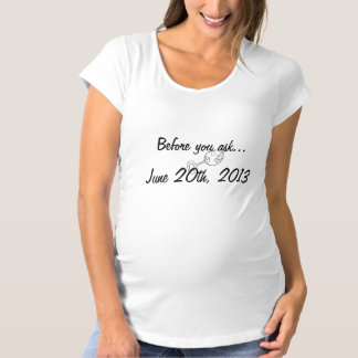 Baby Due Date Tshirts
