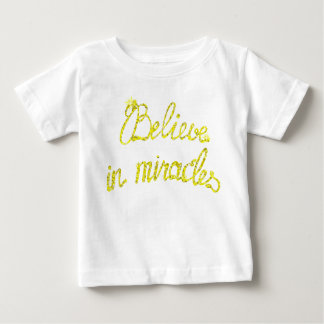 Baby Fine Jersey T-Shirt  Believe in miracles