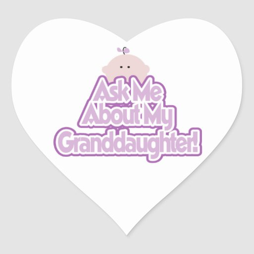 Baby Girl Ask About My Granddaughter Gifts Sticker