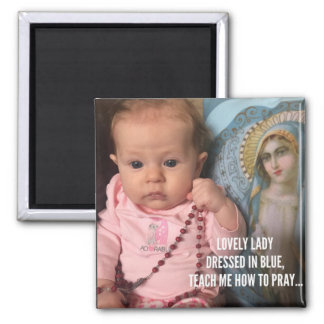 Baby Girl holding Rosary Blessed Mother in Blue Magnet