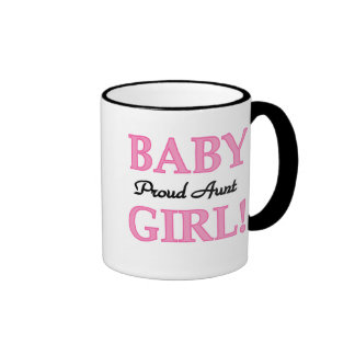 Baby Girl Proud Aunt Coffee Mugs