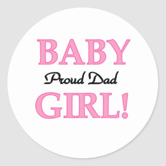 Baby Girl Proud Dad Round Sticker