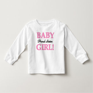 Baby Girl Proud Sister Tee Shirts