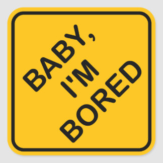 'Baby I'm Bored' Baby on Board Sign Parody Sticker