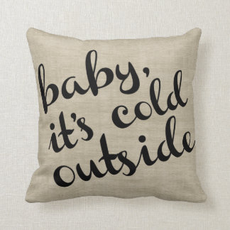 Baby It's Cold Outside Bold Cursive & Stripe Cushion