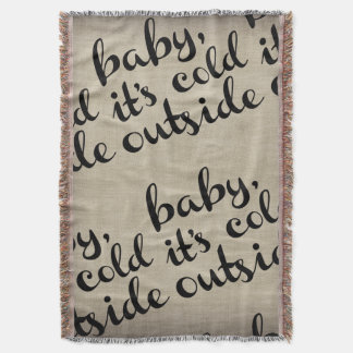 Baby It's Cold Outside Chalkboard Winter Throw