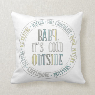 Baby It's Cold Outside Chalkboard Winter Words Cushion