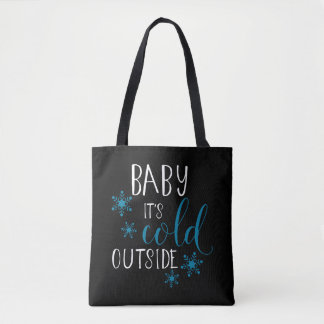 Baby It's Cold Outside Christmas Tote Bag