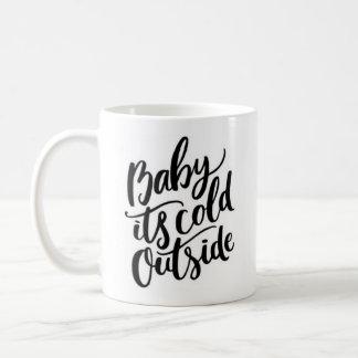 Baby It's Cold Outside Coffee Mug