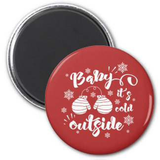 Baby its cold outside cute mittens winter magnet