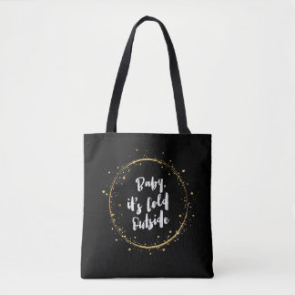 """Baby it's cold outside"" Digital drawing design: Tote Bag"