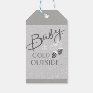 Baby its cold outside Gift Tag