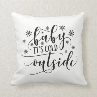 Baby It's Cold Outside Holiday | Throw Pillow