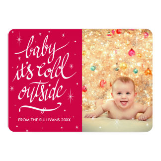 Baby It's Cold Outside in Red Photo Card 13 Cm X 18 Cm Invitation Card