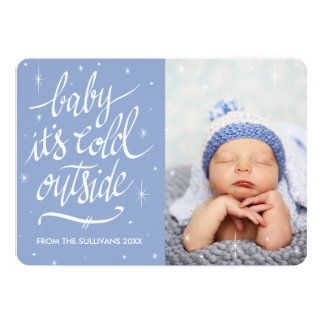 Baby It's Cold Outside in Serenity Blue Photo Card 13 Cm X 18 Cm Invitation Card