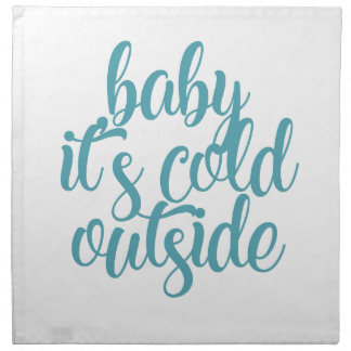 Baby It's Cold Outside Napkin