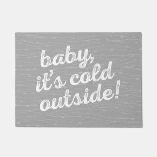 baby, it's cold outside! on wavy pattern doormat