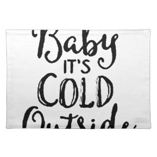 Baby it's Cold Outside Placemat