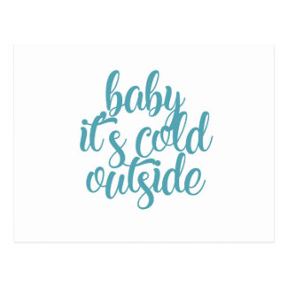 Baby It's Cold Outside Postcard