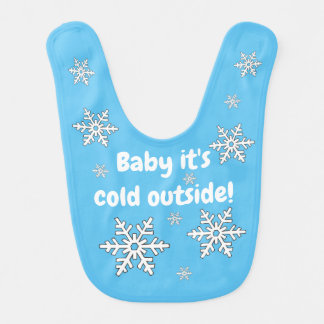 Baby it's cold outside snowflakes bib