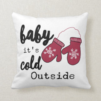 Baby it's Cold Outside Square Pillow