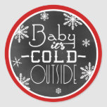 Baby Its Cold Outside White Snowflakes Blackboard Round Sticker