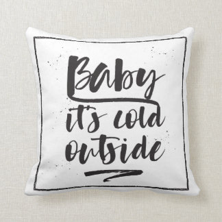Baby it's cold outside - Winter Collection - Cushion