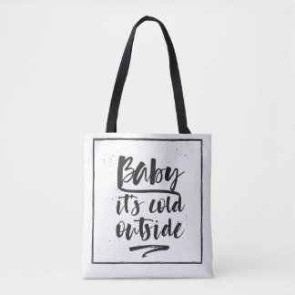 Baby it's cold outside - Winter Collection - Tote Bag