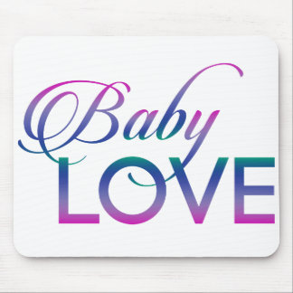 Baby Love Mouse Pad