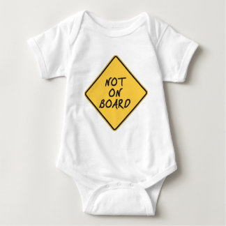 Baby Not on Board Baby Bodysuit