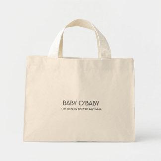 BABY O'BABY, I am dating DJ SKIPPER every week. Mini Tote Bag