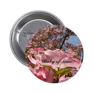 Baby of Mine! buttons Pink Dogwood Flowers Girls