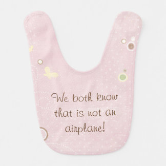 Baby Pink Not an Airplane Butterfly Bib