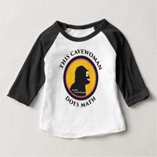 Baby Raglan T-Shirt This Smart Cavewoman Does Math