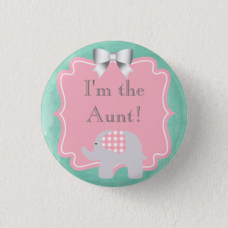 Baby Shower I'm the Aunt, Sister, Dad, Brother 3 Cm Round Badge