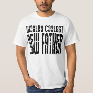 Baby Showers New Dads : Worlds Coolest New Father Tee Shirt
