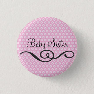 Baby Sister 3 Cm Round Badge