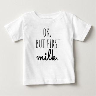 """Baby T-shirt """"Ok,but first milk"""""""