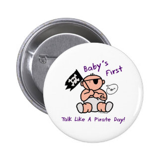 Baby's first talk like a pirate day 6 cm round badge