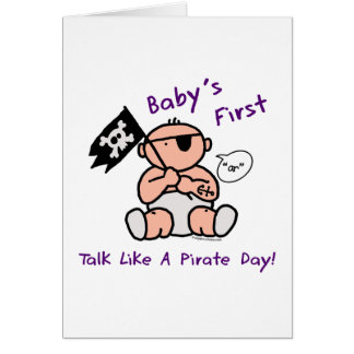 Baby's first talk like a pirate day card