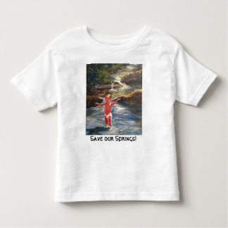 BabySha20x24, Save our Springs!, Sylvia LeDoux Toddler T-Shirt