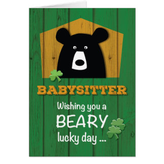 Babysitter, Bear & Shamrocks on St. Patrick's Day Card